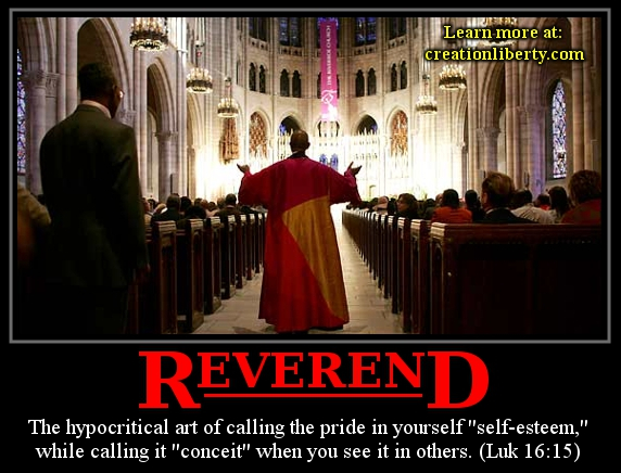 demotivational poster reverend creation liberty evangelism the hypocritical art of calling the pride in yourself self-esteem while calling it conceit when you see it in others